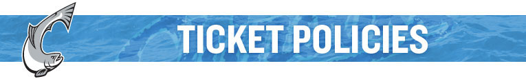 Chinooks Ticket Policies