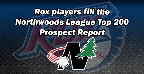 Rox players fill the Northwoods League Top 200 Prospect Report