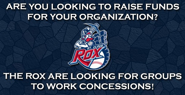 THE ROX ARE LOOKING FOR GROUPS TO WORK CONCESSIONS!
